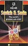 50 Tricks With Scotch & Soda Book