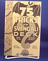 75 Tricks With A Svengali Deck