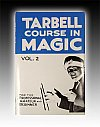 Tarbell Course In Magic - Vol. 2