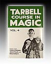 Tarbell Course In Magic - Vol. 4