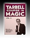 Tarbell Course In Magic - Vol. 8