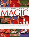 The Practical Encyclopedia of Magic by Nicholas Einhorn